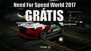 Need For Speed World 2017 Grátis (Rápido e facíl) | Doovi