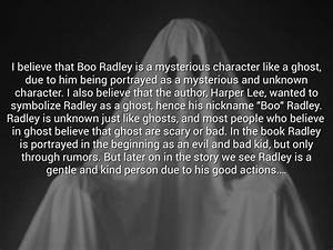 Character Analy... Boo Radley Mysterious Quotes