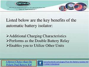 Instructions In Using True Wise Battery Isolator