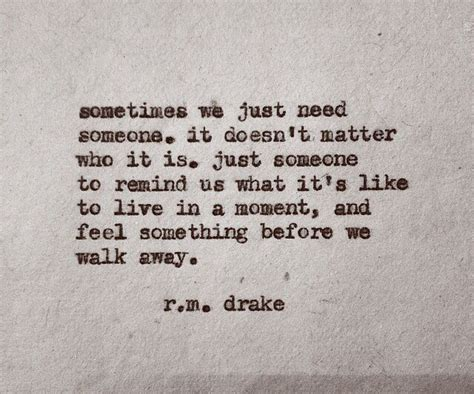 Woah Truce Sometimes Magic Moments Get Us Thru.....rm Drake Quote