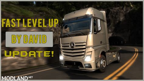 Fast Level Up Mod By David (update) Mod For Ets 2