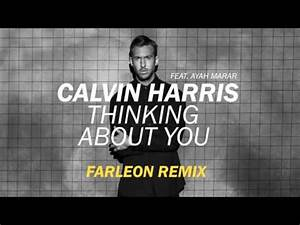 Calvin Harris ft. Ayah Marar - Thinking About You (Henr ...