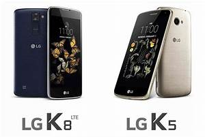 Lg K8  K5 Are The Latest Members Of Lg U0026 39 S Camera