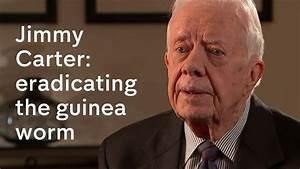 Jimmy Carter: how he's eradicating the guinea worm - YouTube