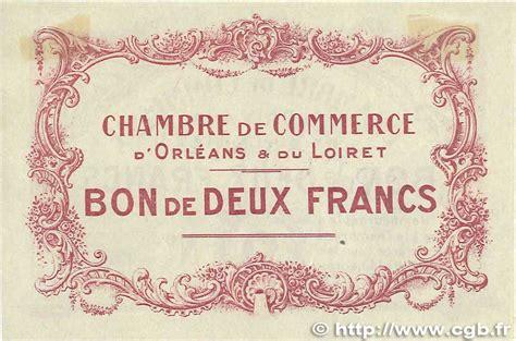 chambre de commerce orleans 2 francs régionalisme et divers orléans 1914 jp 095