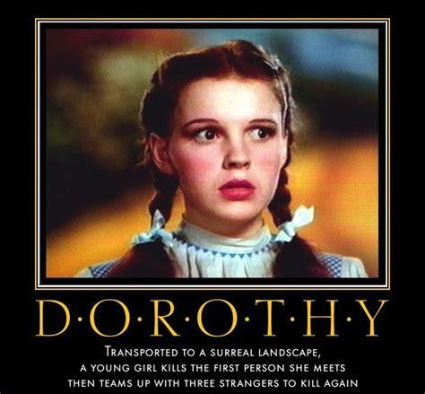 Dorothy Meme - dorothy wizard of oz memes