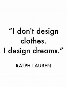 By Ralph Lauren... Polo Ralph Quotes