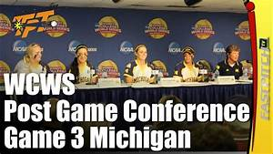 2015 WCWS | Post Game 3 Press Conference | Michigan - YouTube