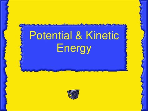 potential and kinetic energy power point and audio