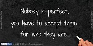 Nobody Is Perfect Möbel : no body is perfect quotes quotesgram ~ Bigdaddyawards.com Haus und Dekorationen