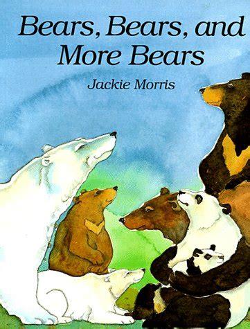 bears bears   bears  jackie morris