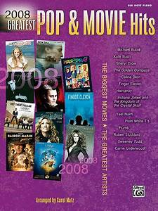 2008 Greatest Pop U0026 Movie Hits Sheet Music By Carol Matz