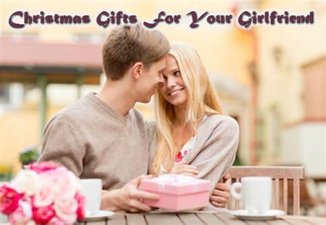 Christmas Gifts For Your Girlfriend