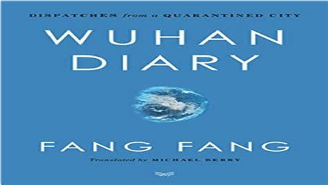 """Book titled """"Wuhan Diary: Dispatches from a Quarantined ..."""