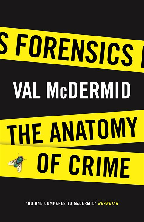 Forensics: The Anatomy Of Crime by Val McDermid - NB