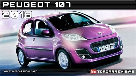 Peugeot 107 Review by 2018 Peugeot 107 Review Rendered Price Specs Release Date