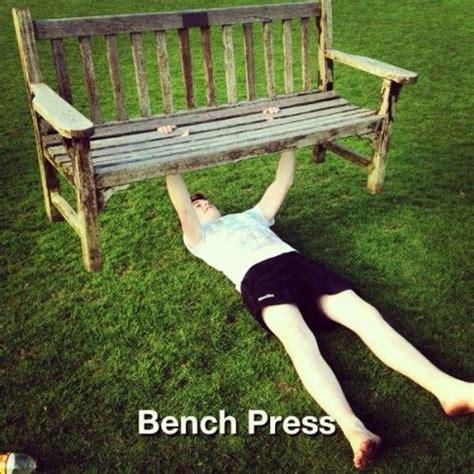Bench Meme - bench press workout meme getting in shape pinterest