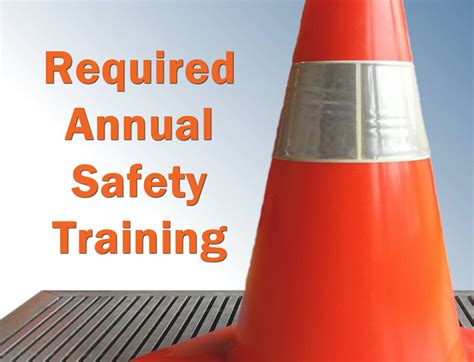 annual safety training requirements    add
