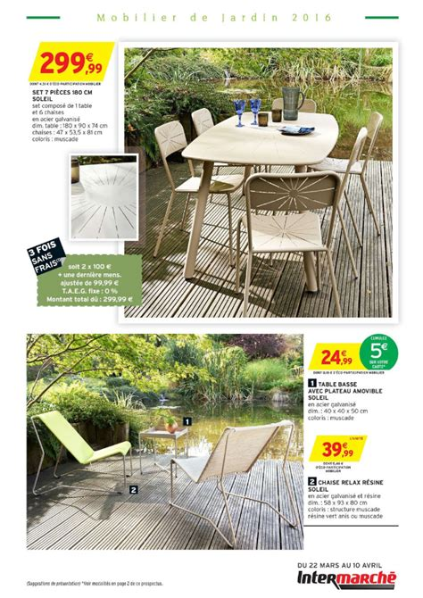 table de jardin intermarche intermarch 233 mobilier de jardin 2016 cataloguespromo