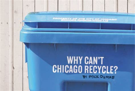 Why Can't Chicago Recycle?  Politics  Chicago Reader