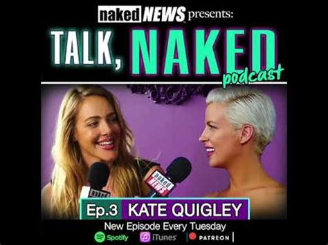 Quigley  nackt Kate Kate Quigley