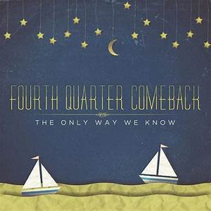 Review: Fourth Quarter Comeback – The Only Way We Know ...