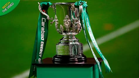 Carabao Cup Draw / Big Guns Avoid Each Other In Quarters ...