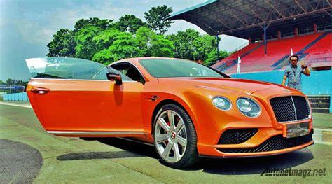 bentley continental gt   orange autonetmagz review