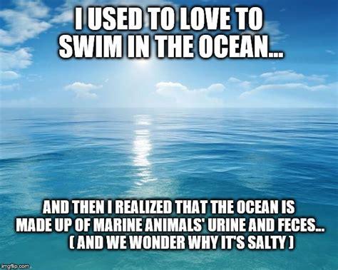 Ocean Memes - nature s toilet imgflip