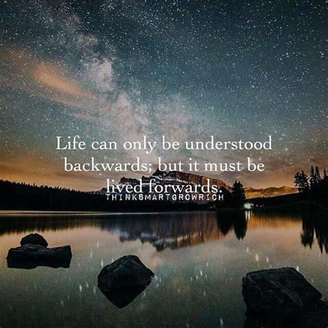 life    understood      lived
