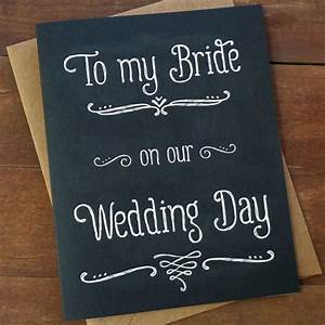 gift for bride to my bride on our wedding day card wedding With gift for my bride on our wedding day