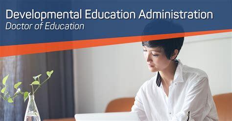 doctorate  developmental education administration