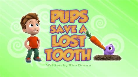 pups save  lost tooth paw patrol wiki fandom powered