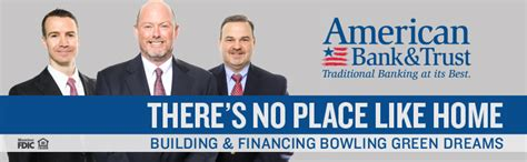 American Bank & Trust  Traditional Banking At Its Best