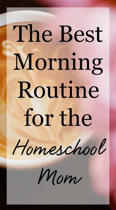 The Best Morning Routine For The Homeschool Mom  Bright