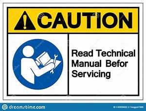 Caution Read Technical Manual Before Servicing Symbol Sign