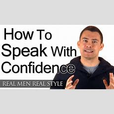 How To Speak With Confidence  Speaking With Class How