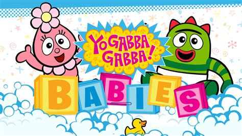 gabba gabba babies yo gabba gabba babies best app for iphone