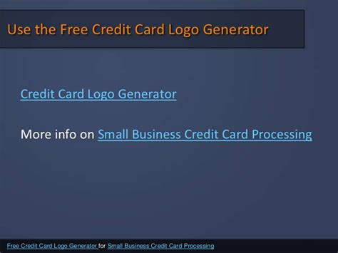 Maybe you would like to learn more about one of these? Free Credit Card Logo Generator for Small Business Credit Card Proces…