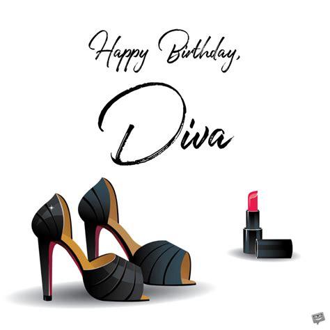 happy birthday diva