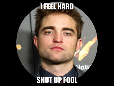 Robert Memes - rob meme robert pattinson fan art 33136414 fanpop