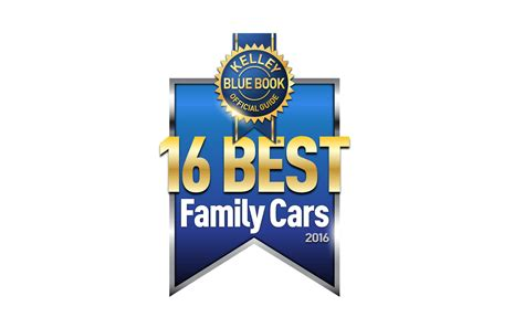 Kelley Blue Book Names 16 Best Family Cars Of 2016  Feb 4