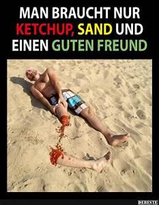 Geschenk Für Einen Guten Freund : man braucht nur ketchup sand und einen guten freund lustige bilder spr che witze echt ~ Markanthonyermac.com Haus und Dekorationen
