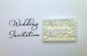 wedding invitation 2 line clear stamp script font With wedding invite stamps uk