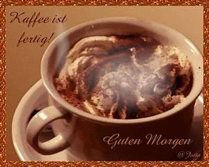Lustige Guten Morgen Kaffee Bilder : guten morgen kaffee ist fertig whatsapp und facebook gb bilder gb pics jappy g stebuchbilder ~ Frokenaadalensverden.com Haus und Dekorationen