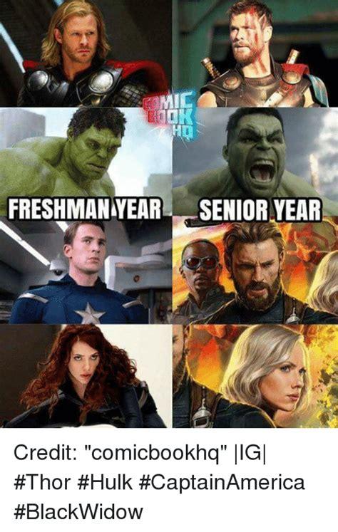 Senior Year Meme - freshman year senior year credit comicbookhq ig thor hulk captainamerica blackwidow meme