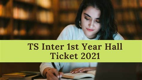 TS Inter 1st Year Hall Tickets 2021 (Released) - Download Here