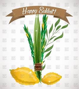 Symbol of Sukkot, - palm, willow, myrtle , lemon - Succoth ...
