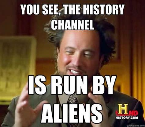 History Channel Guy Meme - 197 best images about ancient aliens crazy hair guy on pinterest ancient aliens meme women