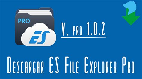 e instalar es file explorer pro v 1 0 2 apk android youtube